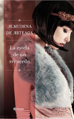 La estela de un recuerdo - Almudena de Arteaga (2015)