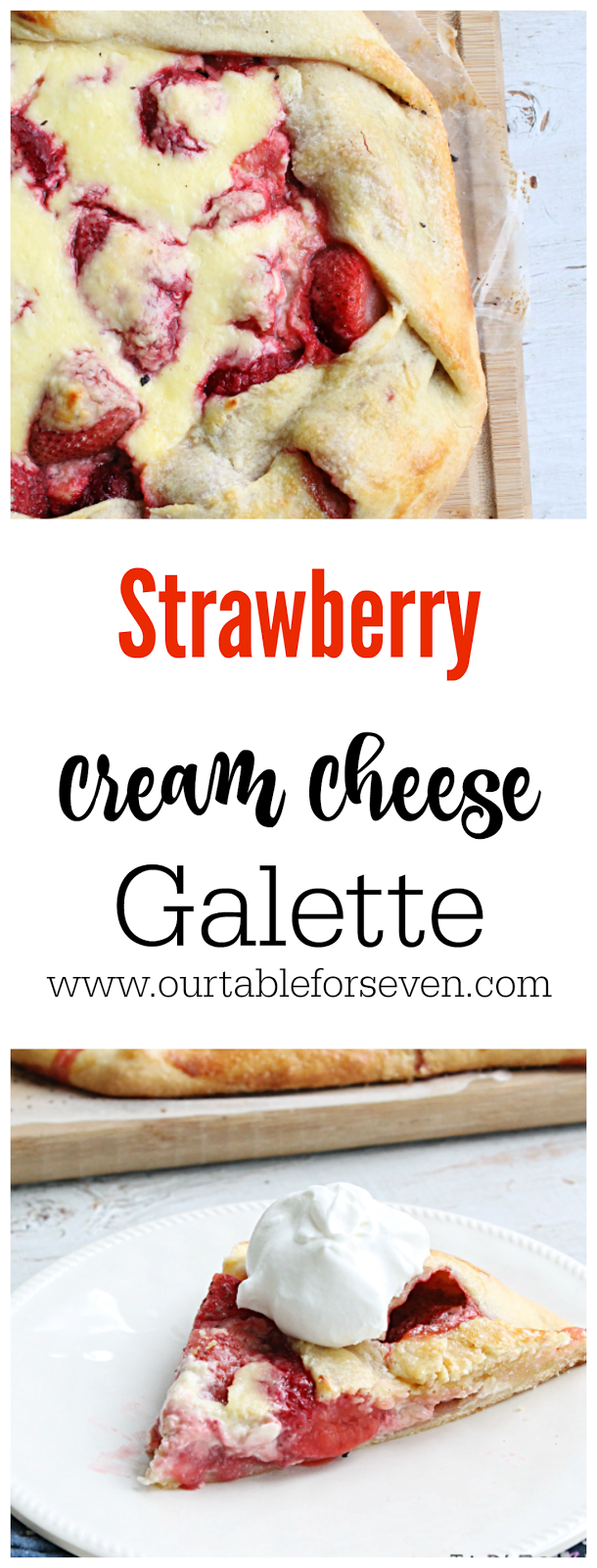 Strawberry Cream Cheese Galette