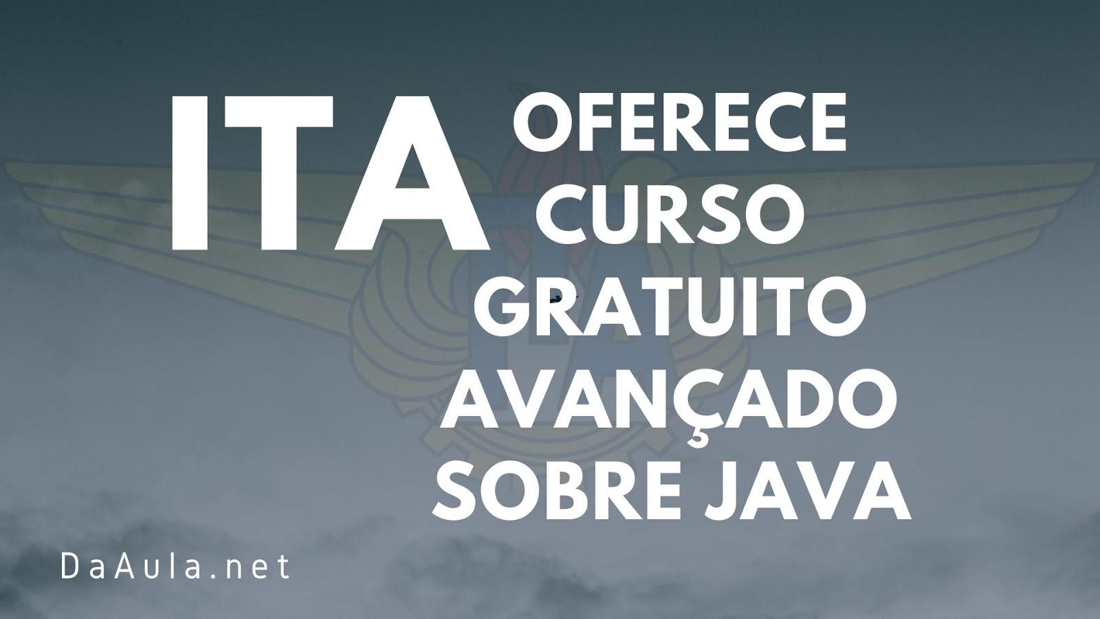 ITA Oferece Curso Gratuito Avançado Sobre Java