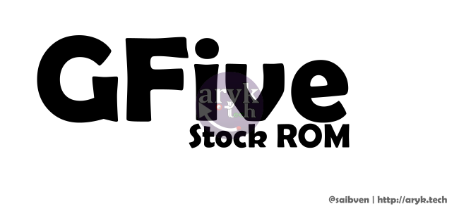 GFive Android Stock ROM Firmware File