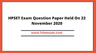 HPSET Exam Question Paper Held On 22 November 2020
