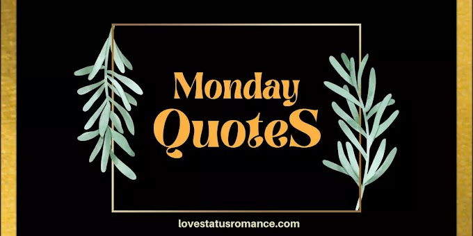 106 Cute Monday Quotes to be Happy & Move on Monday Morning