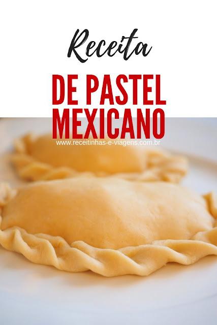 Receita de pastel mexicano