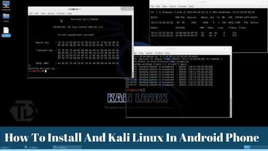 How To Install And Kali Linux In Android Phone