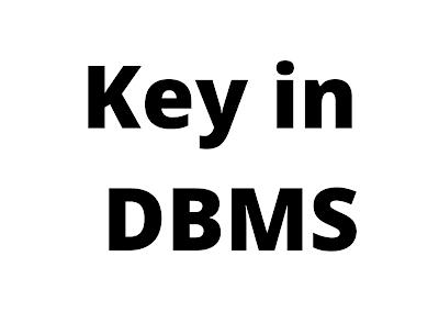 Key in DBMS in hindi