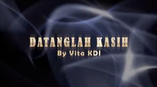 Lirik Lagu Vita KDI - Datanglah Kasih