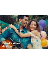 Ja Ja Ja lyrics Of Gajendra Verma