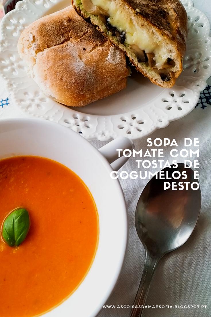 Sopa de tomate com tostas de cogumelos e pesto - Sexta Feira Vegetariana