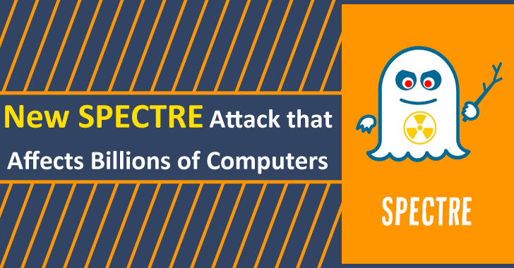 New Spectre Vulnerability Let Hackers Attack Billions of Computers