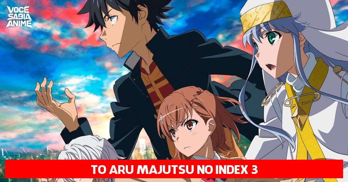 To Aru Majutsu no Index 3