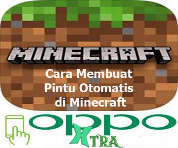 Cara Membuat Pintu Otomatis di Minecraft