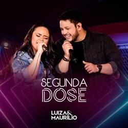 CD Segunda Dose - Luiza e Maurílio (2019)
