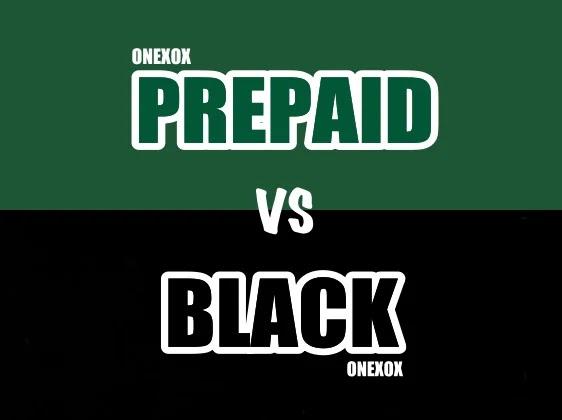 ONEXOX PREPAID VS ONEXOX BLACK