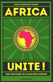Africa unite ! - Une histoire du panafricanisme
