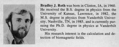A brief bio of Brad Roth, published in IEEE Trans Biomed Eng.