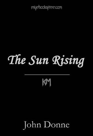The Sun Rising by John Donne Pdf Poem