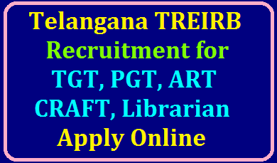 Telangana TREI RB Recruitment of TGT PET Art Craft Librarian Posts in MJPTBCWREIS Telangana /2020/02/go-sm-no-52-trei-rb-recruitment-of-tgt-pet-art-craft-librarian-Staff-nurse-vacant-posts-Recruitment-Notification-Apply-online-treirb.telangana.gov.in.html