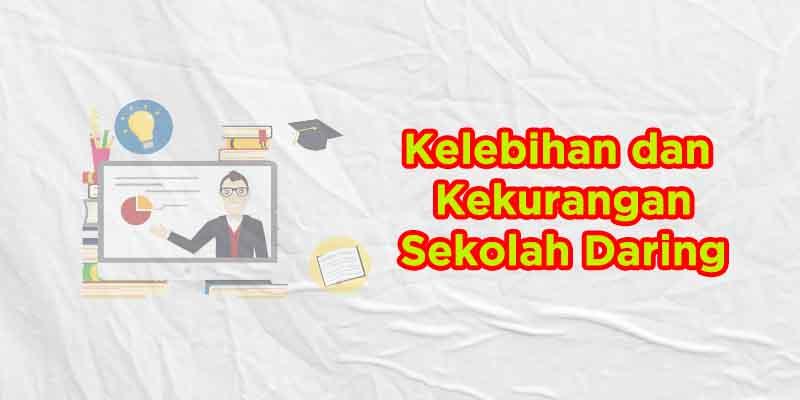 kelebihan dan kekurangan sekolah daring