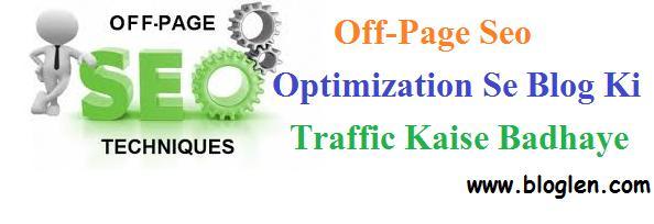 Off-Page Seo Optimization Se Blog Ki Traffic Kaise Badhaye Killer Tips 2018
