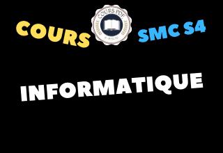 Informatique SMC S4 - cours / td & exercices / examens / résumés [PDF]