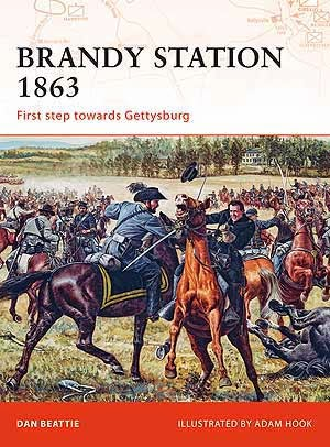 Brandy Station 1863 First step towards Gettysburg