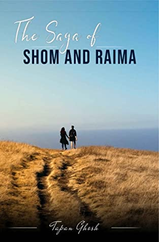 [Book Review] The Saga of Shom & Raima - Tapan Ghosh