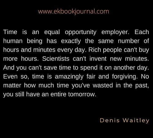 Denis Waitley | Quote of the Day | Time Quotes