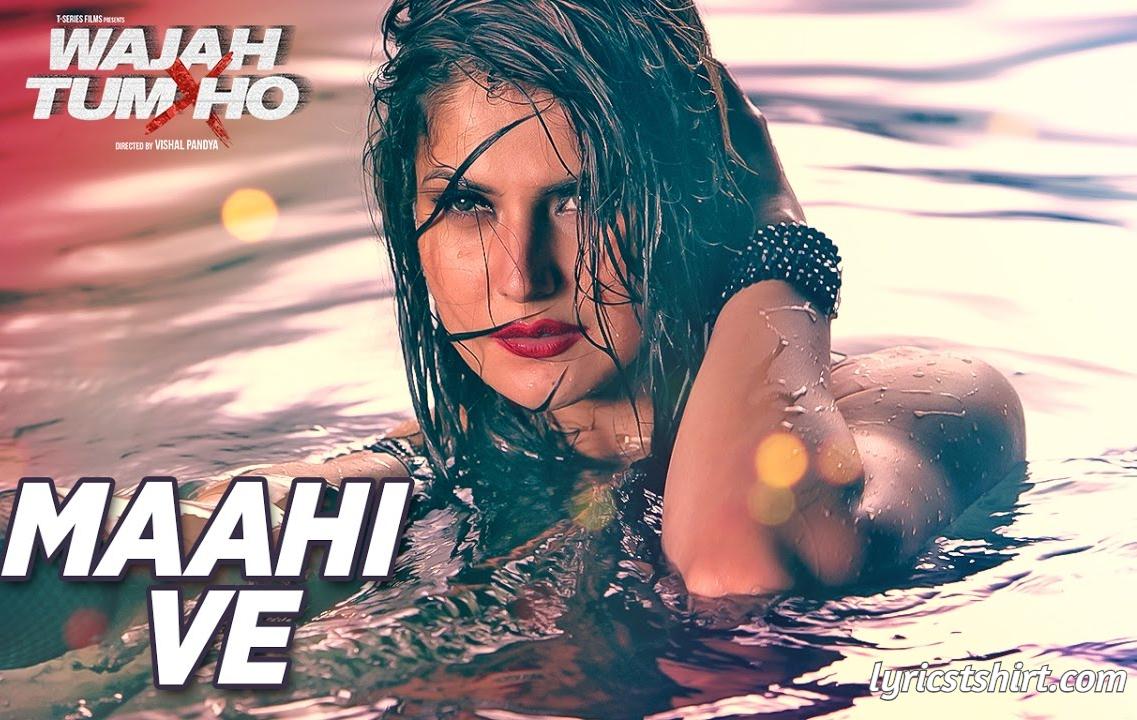 Maahi ve Lyrics in Hindi