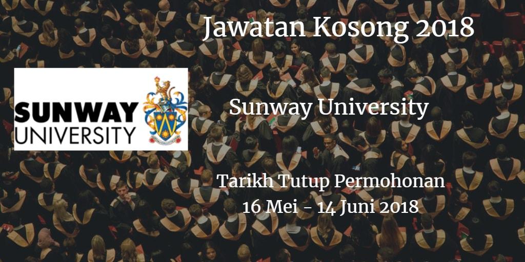 Jawatan Kosong Sunway University 16 Mei - 14 Jun 2018