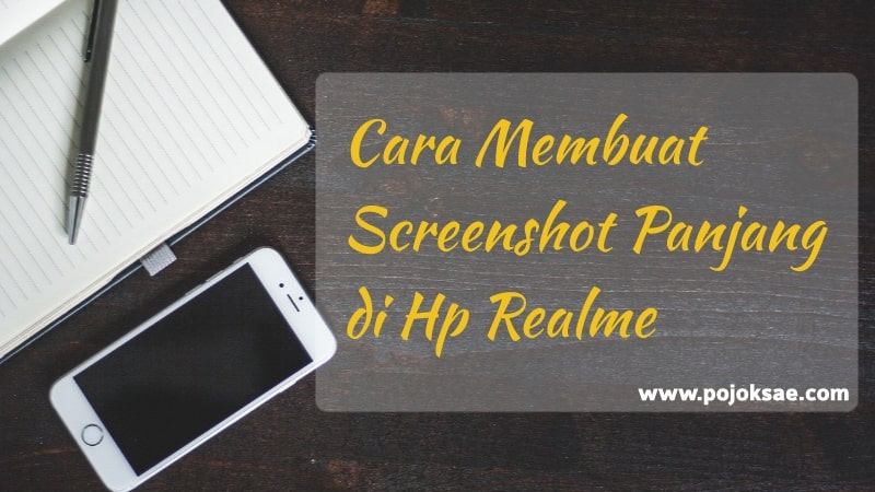 Cara membuat screenshot panjang di hp realme