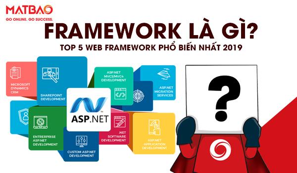 Framework là gì? Top 5 Web Framework phổ biến nhất 2019