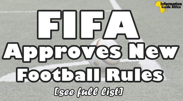 FIFA Approves New Rules For Football