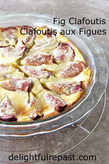 Fig Clafoutis - Clafoutis aux Figues / www.delightfulrepast.com