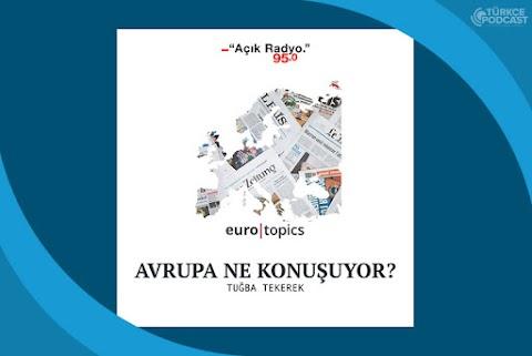 Avrupa Ne Konuşuyor Podcast