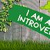 Introvert Itu Gimana Sih?