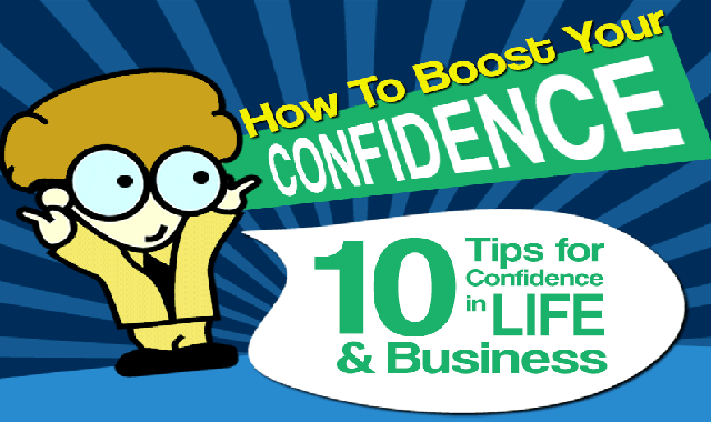 10 Tips for Confidence in Life & Business #infographic