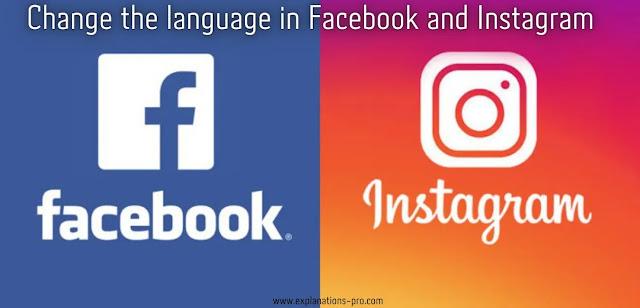 Change the language of Facebook, Instagram 2021