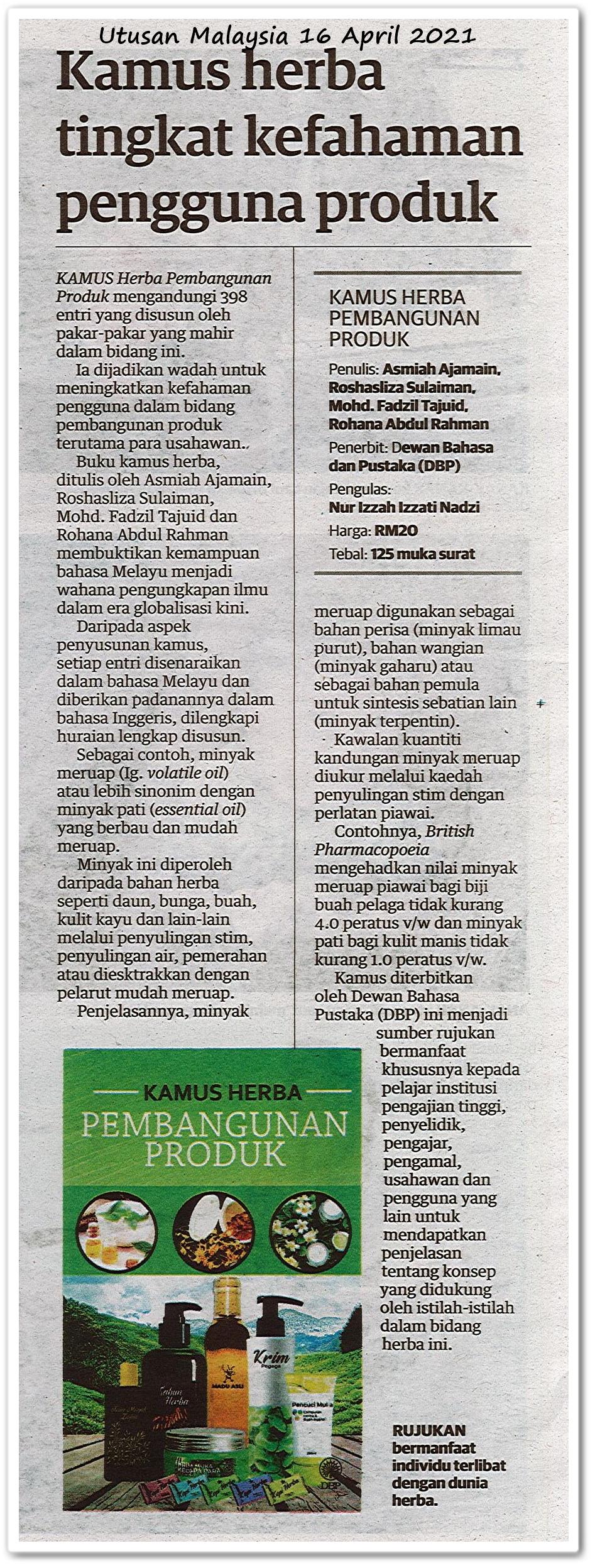 Kamus herba tingkat kefahaman pengguna produk - Keratan akhbar Utusan Malaysia 16 April 2021