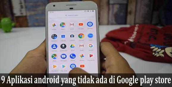 Aplikasi android terbaik yang tidak ada di Google Play Store 9 Aplikasi android terbaik yang tidak ada di Google Play Store (wajib dicoba)