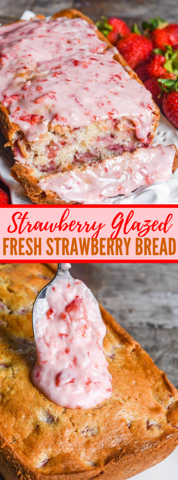 STRAWBERRY BREAD #dessert #friutbread
