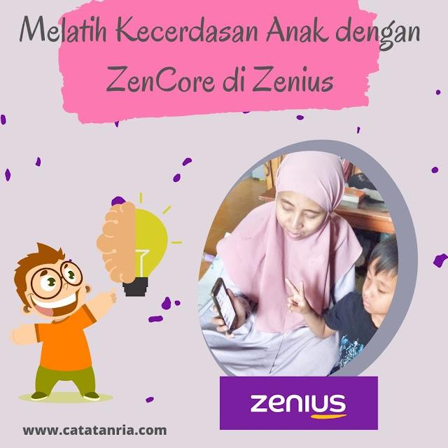 melatih kecerdasaan dengan ZenCore