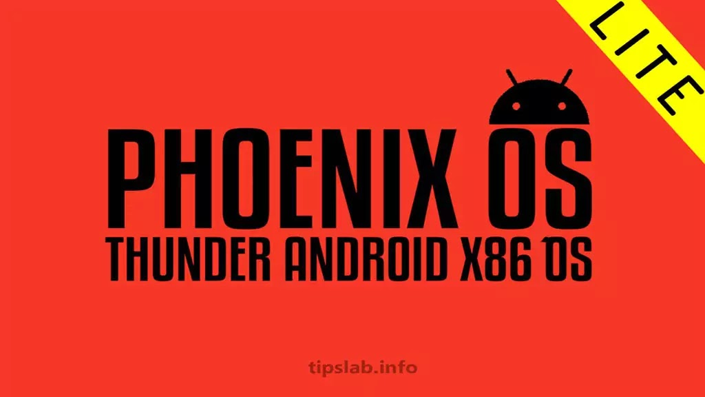 Phoenix OS Thunder v4.1-Lite Android x86 OS For Low Ended PC