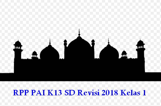 RPP PAI K13 SD Revisi 2018 Kelas 1