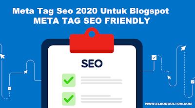 meta tag seo friendly 2020 untuk blogspot