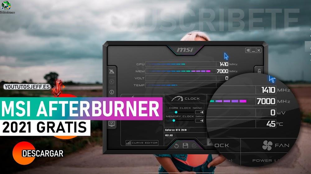 Descargar MSI Afterburner Ultima Versión 2021 para PC Gratis