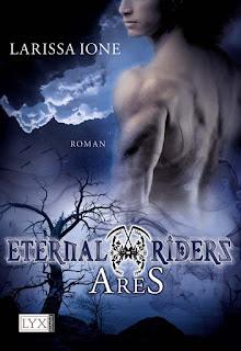 http://www.amazon.de/Eternal-Riders-Ares-Larissa-Ione-ebook/dp/B008847AI0/ref=sr_1_3?ie=UTF8&qid=1433879218&sr=8-3&keywords=ares