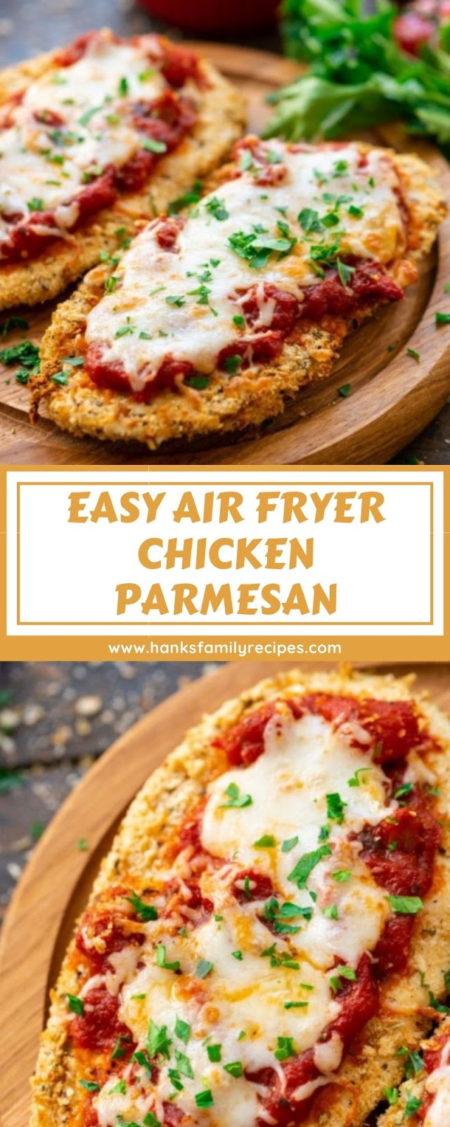 EASY AIR FRYER CHICKEN PARMESAN