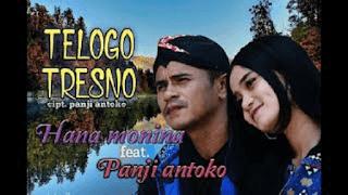 Lirik Lagu Telogo Tresno - Panji Antoko Feat Hana Monina