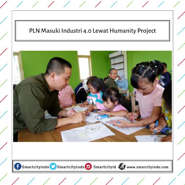 PLN Masuki Industri 4.0 Lewat Humanity Project