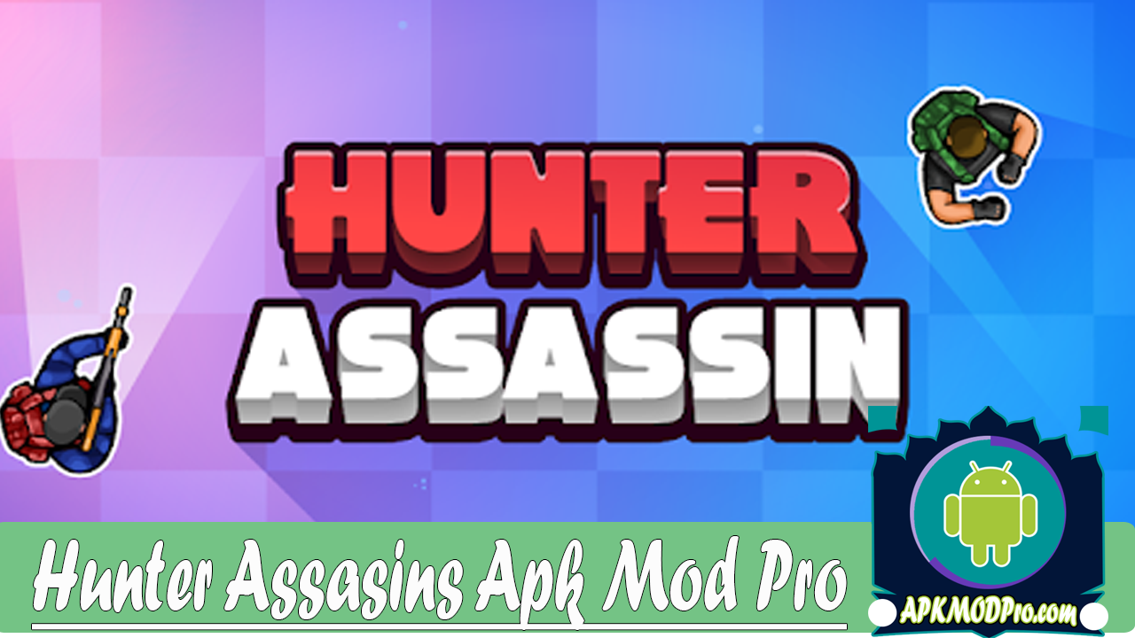 Hunter Assassin Mod Apk 1.16 [Unlimited money] (100% Working, tested!) Terbaru 2020
